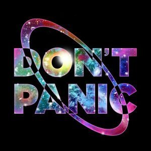 Don't Panic image from Hitchhikers Guide to the Galaxy